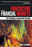 Forecasting financial markets : the psychology of successful investing / Tony Plummer