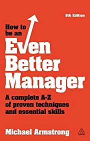 How to be an Even Better Manager: A Complete…