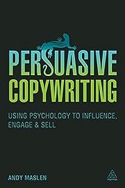 Persuasive Copywriting: Using Psychology to…