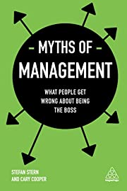 Myths of Management: What People Get Wrong…