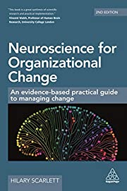 Neuroscience for Organizational Change: An…