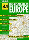 AA big road atlas Europe / produced by the Cartographic Department, Publications Division of the Automobile Association