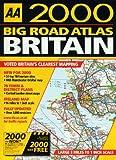 AA 2000 big road atlas of Great Britain / AA Publishing