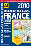 Road Atlas France 2010 SP (AA Atlases and Maps)