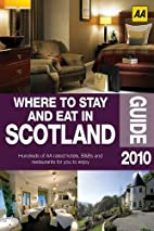 Where to Stay and Eat in Scotland (AA…
