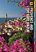 Provence and Cote D'Azur (AA Key Guides)