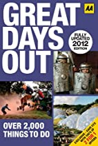 Great Days Out 2012 (AA Days Out Guide) by…