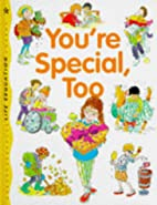 You're Special Too (Life Education) by…