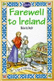 Farewell to Ireland / by Malachy Doyle ;…