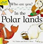 In the Polar Lands (Early Worms: Who Are…
