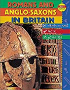 Romans and Anglo-Saxons in Britain (Craft…