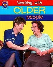 Helping Older People (Charities at Work) de…