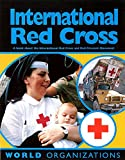 International Red Cross : a book about the International Red Cross and Red Crescent Movement / Ralf Perkins