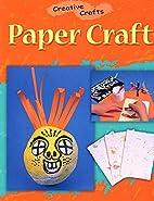 Paper Craft (Creative Crafts)
