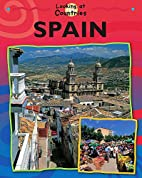 Looking at Spain (Looking at Countries) by…