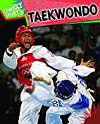 Tae Kwon Do (Combat Sports) by Paul Mason