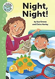 Tadpoles: Night, Night af Sue Graves