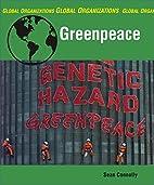 Greenpeace (Global Organizations) by Sean…