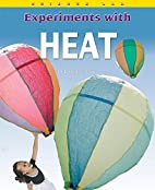 Experiments With Heat (Science Lab) by…