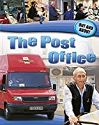 The Post Office (Out and About) by Sue…