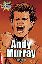 Andy Murray (Edge: Dream to Win) by Roy Apps