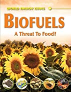 Biofuels by Jim Pipe