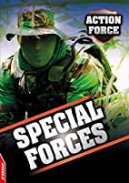 Special Forces (Edge: Action Force) by Jim…