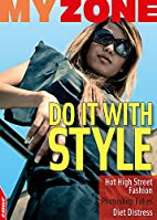 Do It With Style (My Zone) by Anita Ganeri