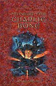 Midnight for Charlie Bone (Red King Quintet)…