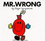 Mr. Wrong por Roger Hargreaves