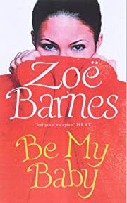 Be My Baby de Zoe Barnes