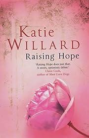 Raising Hope por Katie Willard