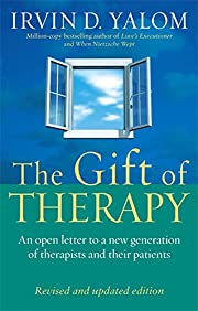 The Gift of Therapy por Irvin D. Yalom