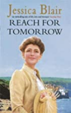Reach for Tomorrow by Jessica Blair