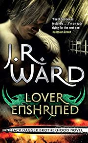 Lover Enshrined av J. R. Ward