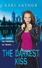 The Darkest Kiss -- 2008 publication por…