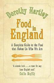 Food In England de Dorothy Hartley