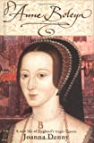 Anne Boleyn / Joanna Denny