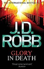 Glory In Death av J. D. Robb