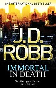 Immortal In Death av J. D. Robb