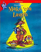 Make 'em Laugh (Super Stars) by Clare Bevan