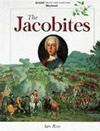 The Jacobites (Scottish History) by Iain…