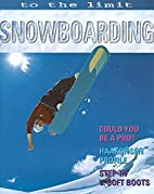 Snowboarding (To the Limit) by Paul Mason