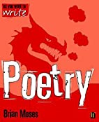 So You Want to Write Poetry by Brian Moses