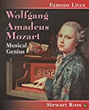 Wolfgang Amadeus Mozart / Stewart Ross