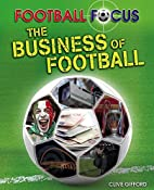The Business of Football (Football Focus)