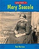 Mary Seacole / Paul Harrison
