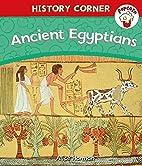 Ancient Egyptians (Popcorn: History Corner)…