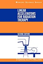 Linear Accelerators for Radiation Therapy,…