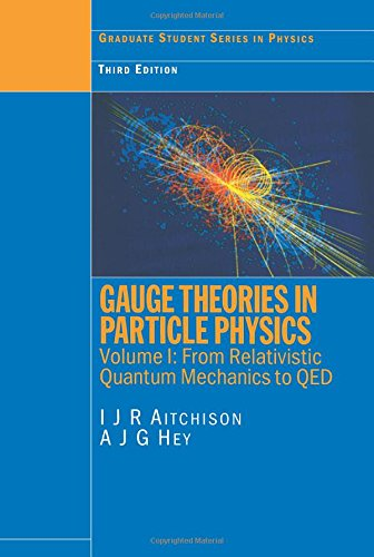 PDF] Gauge Theories in Particle Physics, Vol  1: From Relativistic